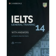 Cambridge University Press - IELTS 14 General Training Student's Book With Answers With Audio | 9781108681360
