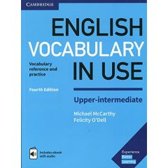Cambridge University Press - English Vocabulary In Use - Upper Intermediate, Fourth Edition, Book With Answers And Enhanced Ebook | 9781316631744