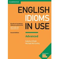 Cambridge University Press - English Idioms In Use Second Edition - Book With Ansewrs Advanced | 9781316629734