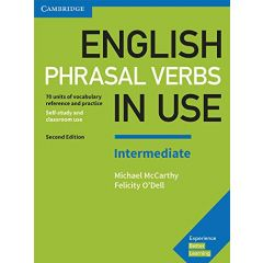 Cambridge University Press - English Phrasal Verbs In Use Second Edition - Book With Answers Intermediate | 9781316628157