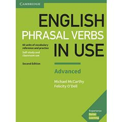 Cambridge University Press - English Phrasal Verbs In Use Second Edition - Book With Answers Advanced | 9781316628096
